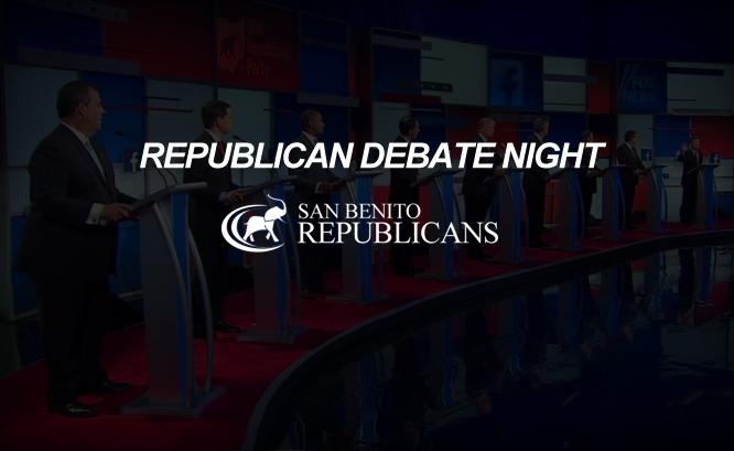 Fox News Republican Debate - San Benito Republican Party